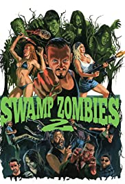 Swamp Zombies 2 Poster