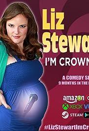 Liz Stewart: I'm Crowning Poster