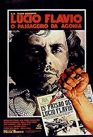 Lúcio Flávio, o Passageiro da Agonia(1977) Poster - Movie Forum, Cast, Reviews