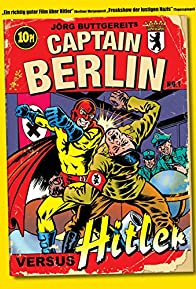 Primary photo for Captain Berlin versus Hitler