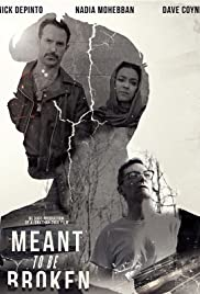 Meant to Be Broken Poster