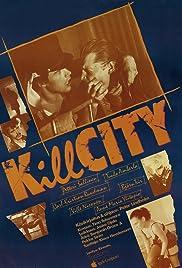 Kill City Poster
