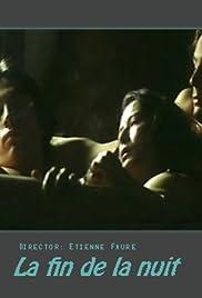 La fin de la nuit Poster