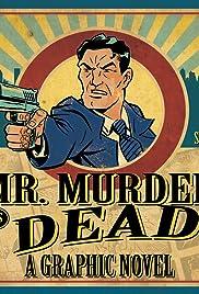 Mr. Murder Is Dead Poster