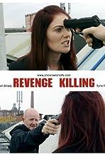 Revenge Killing