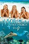 Mako Mermaids (2013)