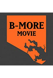 B-More Movie