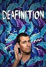 Deafinition