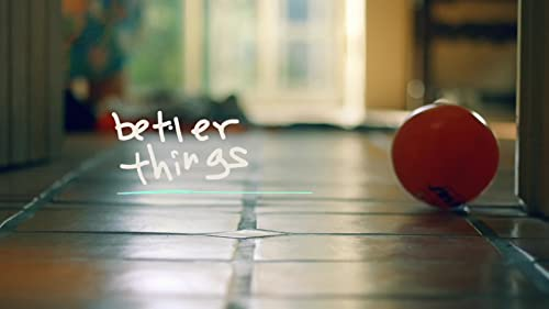 Better Things: Sick