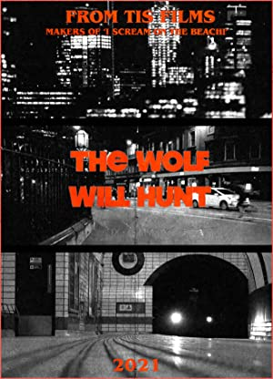 The Wolf Will Hunt English Movie