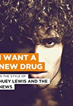 Huey Lewis and the News: I Want a New Drug