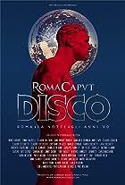 Roma Caput Disco