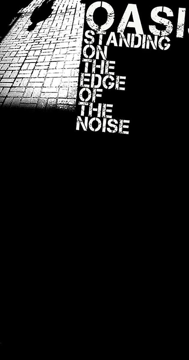 Standing On The Edge Of The Noise 2008 Quotes Imdb