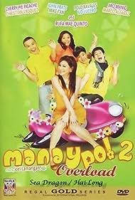 Manay po 2: Overload (2008)