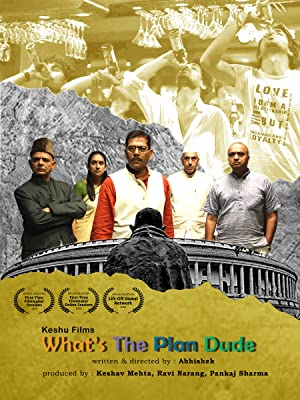 Whats the plan dude movie, song and  lyrics