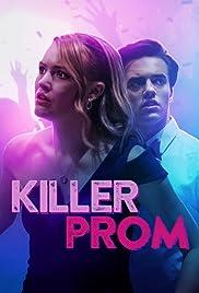 Killer Prom(2020) Poster - Movie Forum, Cast, Reviews