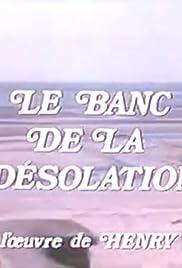Nouvelles De Henry James Le Banc De La Désolation Tv Episode 1974