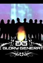 The Glory Generation