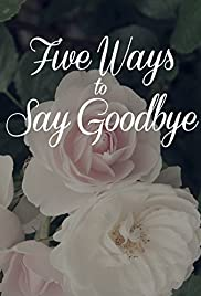 Five Ways to Say Goodbye Poster