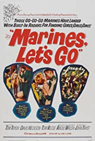 Marines, Let's Go (1961) Poster - Movie Forum, Cast, Reviews