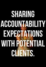 Sharing accountability expectations with potential clients.