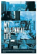 My Millennial Life