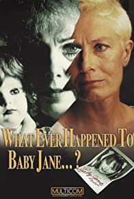 Primary photo for What Ever Happened to Baby Jane?
