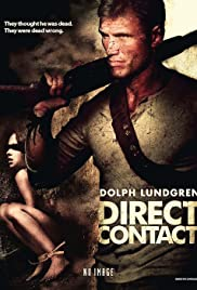 Direct Contact (2009) Poster - Movie Forum, Cast, Reviews