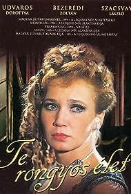 Dorottya Udvaros in Te rongyos élet (1984)