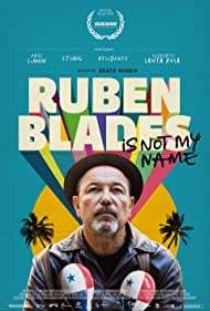 Ruben Blades Is Not My Name (2018)