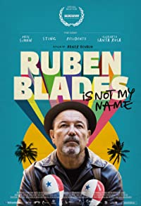Primary photo for Ruben Blades Is Not My Name