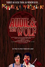 Audie & the Wolf (2008) Poster - Movie Forum, Cast, Reviews