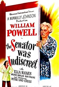 Primary photo for The Senator Was Indiscreet