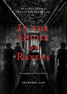 In The House of Ravens (2018)