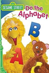Primary photo for Sesame Street: Do the Alphabet