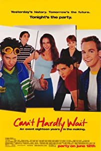 Watch full movies no downloads Can't Hardly Wait by [720x480]