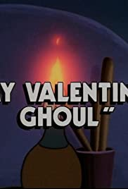 My Valentine Ghoul Poster