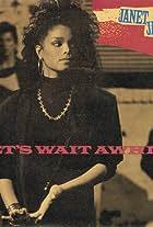 Janet Jackson: Let's Wait Awhile