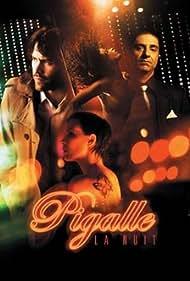 Pigalle, la nuit (2009)