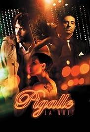 Pigalle, la nuit Poster
