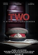 Two (A Story of Forgiveness)