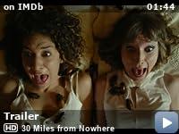 30 miles to nowhere 2019 movie