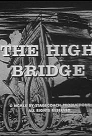 The High Bridge Poster