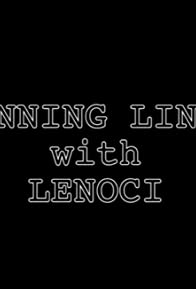 Primary photo for Running Lines with Lenoci