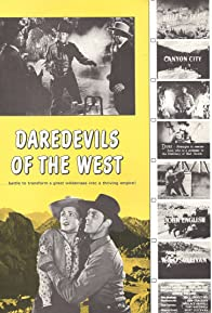 Primary photo for Daredevils of the West