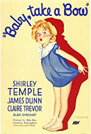 Baby, Take a Bow (1934) Poster - Movie Forum, Cast, Reviews