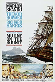 Mutiny on the Bounty (1962) Poster - Movie Forum, Cast, Reviews