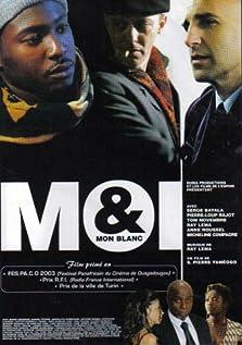 Moi et mon blanc (2003)