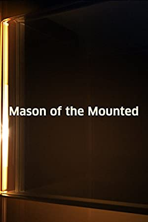 Where to stream Mason of the Mounted