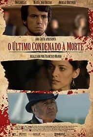 O Último Condenado à Morte (2009)